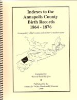 Indexes to the Annapolis County Birth Records 1864-1876 book